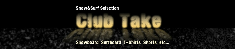 [Surf Snow Selection��Club Take]��Ρ��ܡ���/T-�����/�����եѥ�ġ�
