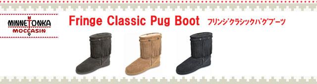 MINNETONKA ミネトンカ・ Fringe Classic Pug Boot
