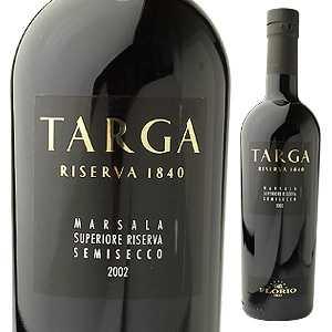 タルガ マルサラ スペリオーレ リゼルヴァ セミセッコ(500ml) 2002 フローリオ