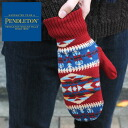PENDLETON native mittens