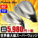* POWER BILT MS wedge ever surprise is huge! Hanamichi both bunkers and rough. Approach anxiety, RID sense breaking large head R & A rules fit or steel-carbon choices 60 °-70 °: