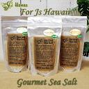 ハワイアングルメシーソルト For js Hawaii Gourmet Sea Salt