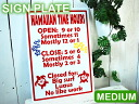 Hawaiian Time Hours medium signs aluminum