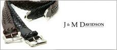 ジェイアンドエムデヴィッドソン(J&M DAVIDSON)のブランドカテゴリー。