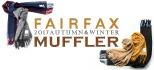 FAIRFAX(フェアファクス) マフラー入荷!