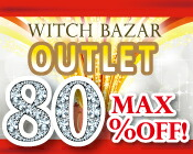 MAX89%OFF ウィッチバザール名物アウトレットOUTLET