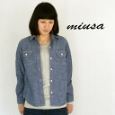 MIUSA (Muza) cotton chambray work shirt NMST1451C