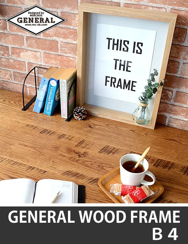 GENERAL WOOD FRAME B4