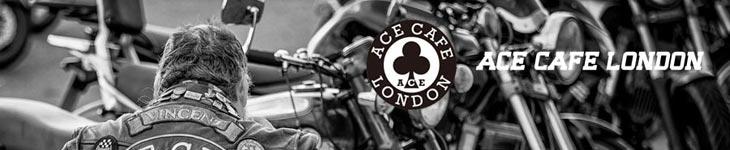 ACE CAFE LONDON エースカフェロンドン