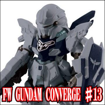 FW GUNDAM CONVERGE ♯13