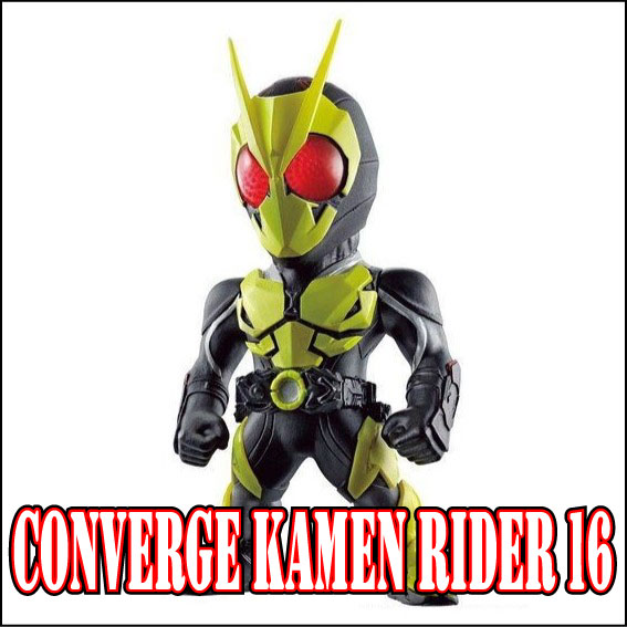 CONVERGE KAMEN RIDER 16
