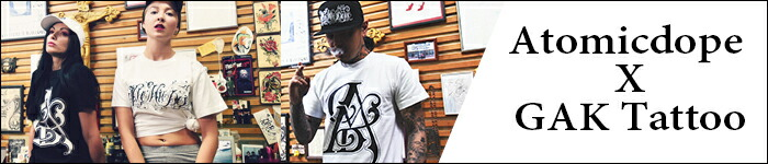 Atomicdope x GAK Tattoo