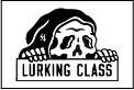 LURKING CLASS(ラーキングクラス)