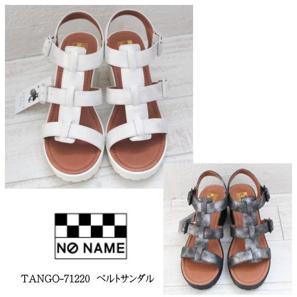 ノーネーム NO NAME ベルトサンダル カジュアル 春夏 17SS レディース 通販 送料無料 TANGO-71220