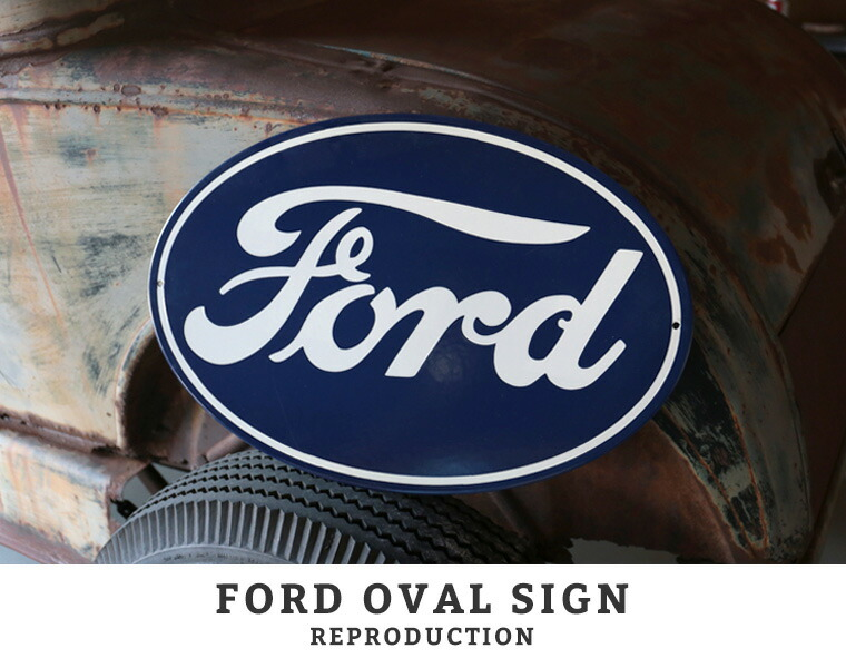 FORD OVAL SING REPRODUCTION