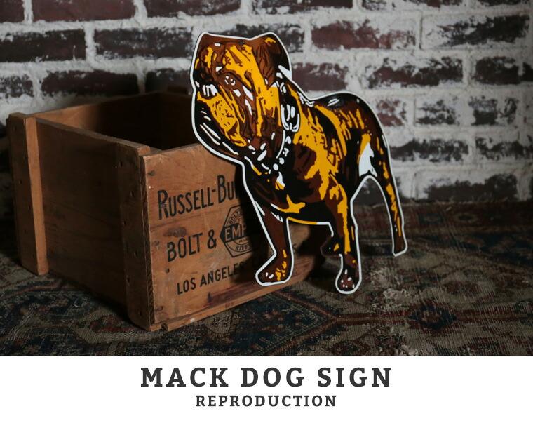 MACK DOG SIGN REPRODUCTION