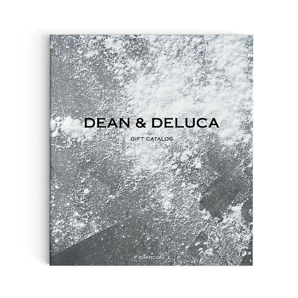 DEAN & DELUCA ギフトカタログ <CHARCOAL|チャコール>