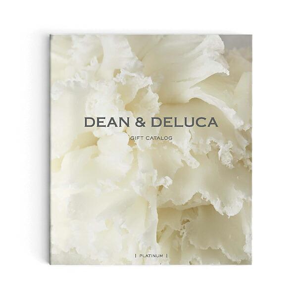 DEAN & DELUCA ギフトカタログ <PLATINUM|プラチナ>