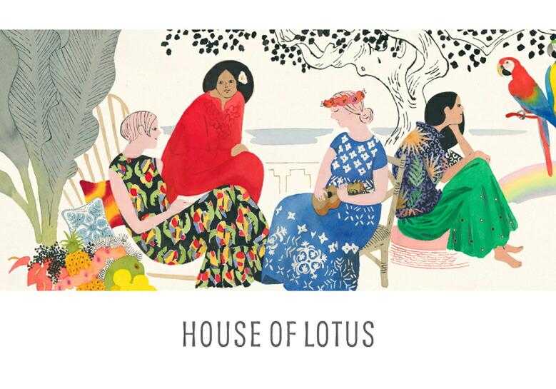 HOUSE OF LOTUS ハウス オブ ロータス