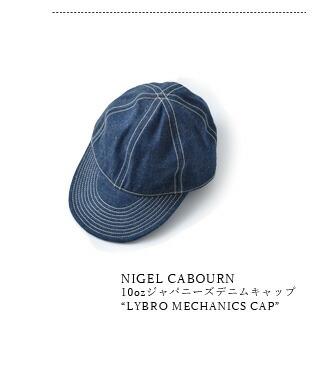 "NIGEL CABOURN(ナイジェルケーボン)<br>10ozジャパニーズデニムキャップ""LYBRO MECHANICS CAP"" 8038-13-66010"