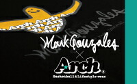 MARK GONZALES × ARCH COLLECTION