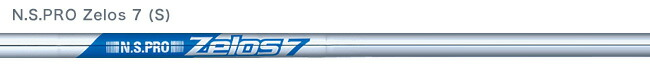 N.S.PRO Zelos 7 スチールシャフト