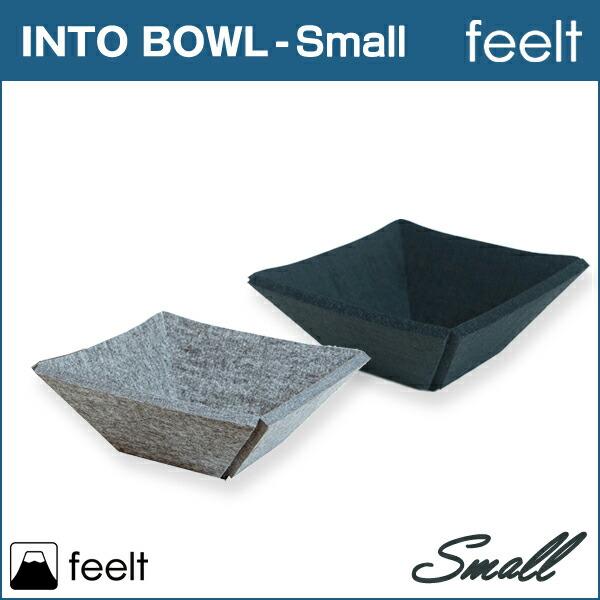 feelt【INTO BOWL】Small