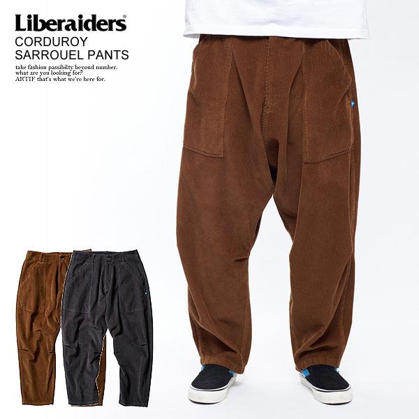 Liberaiders CORDUROY SARROUEL PANTS