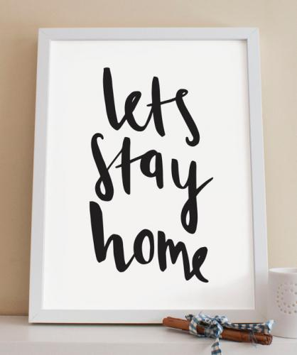 LETS STAY HOME (BLACK/WHITE