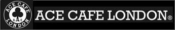 ACE CAFE LONDON / エースカフェロンドン
