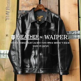 """Y'2 LEATHER ワイツーレザー WP-01T WAIPER別注 ホースハイド レザージャケット TYPE WWII DENIM """"T-BACK"""" MADE IN JAPAN"""