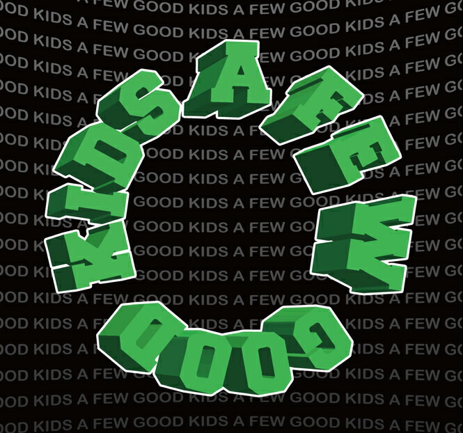 A FEW GOOD KIDS / AFGK アフューグッドキッズ