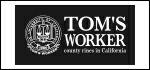 トムズワーカー 【TOM'S WORKER】