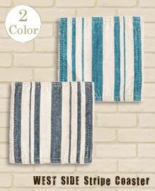 WEST SIDE Coaster Stripe 【2variation】