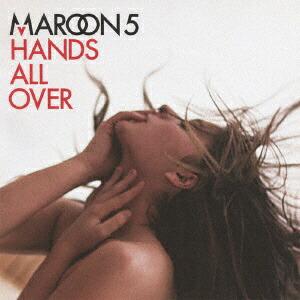 ユニバーサルミュージックマルーン5/ハンズ・オール・オーヴァー+2【CD】