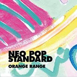 ビクターエンタテインメントVictorEntertainmentORANGERANGE/NEOPOPSTANDARD初回限定盤【CD】