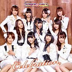 エイベックス・エンタテインメントAvexEntertainmentSUPER☆GiRLS/Celebration通常盤【音楽CD】