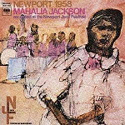 ソニーミュージックマーケティングマヘリア・ジャクソン/ニューポート1958+2【音楽CD】