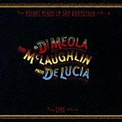 ソニーミュージックマーケティングアル・ディ・メオラ,ジョン・マクラフリン,パコ・デ・ルシア(ac-g/ac-g/ac-g)/フライデイ・ナイト・イン・サンフランシスコ〜スーパー・ギター・トリオ・ライヴ!【CD】