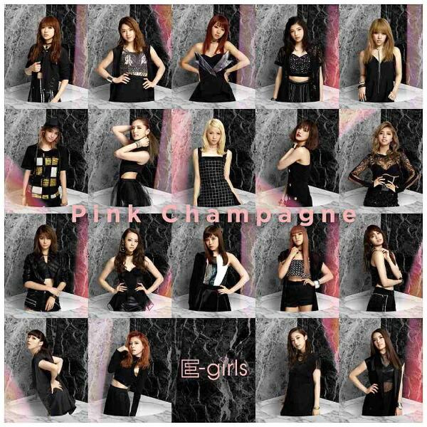 エイベックス・エンタテインメントAvexEntertainmentE-girls/PinkChampagne(DVD付)【CD】
