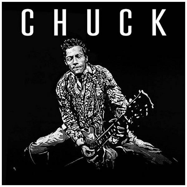 ユニバーサルミュージックチャック・ベリー/チャック〜ロックンロールよ、永遠に。【CD】