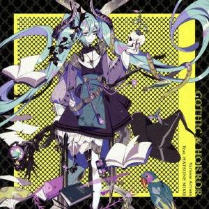 ソニーミュージックマーケティングVariousArtistsfeat.初音ミク/GOTHIC&HORROR【CD】