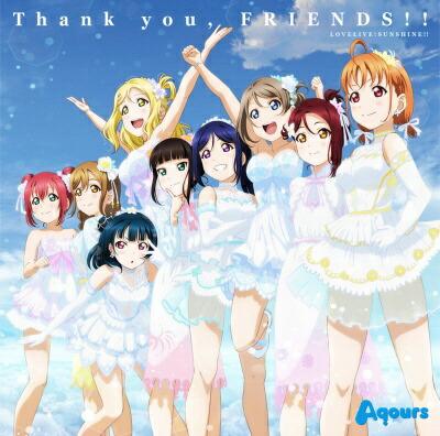 ランティスLantisAqours/『ラブライブ!サンシャイン!!Aqours4thLoveLive!〜SailingtotheSunshine〜』テーマソング:Thankyou,FRIENDS!!【CD】
