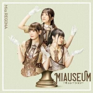 ランティスLantisMiaREGINA/MIAUSEUM-キュレーション-【CD】