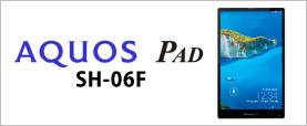 AQUOS PAD(SH-06F)