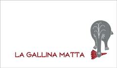 LA GALLINA MATTA