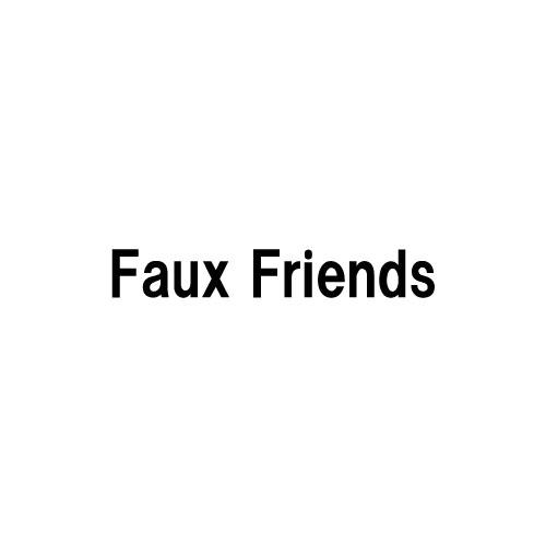fauxfriends
