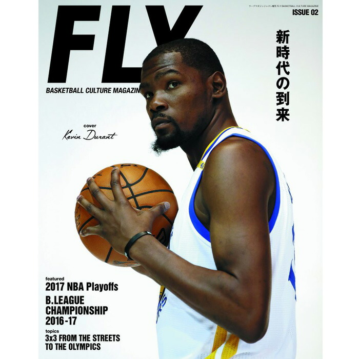 FLY BASKETBALL CALTURE MAGAZINE フライ バスケットボール カルチャー マガジンジ