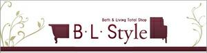 B・L・Style バスグッズ・リビング雑貨のトータルショップ ビー・エル・スタイル