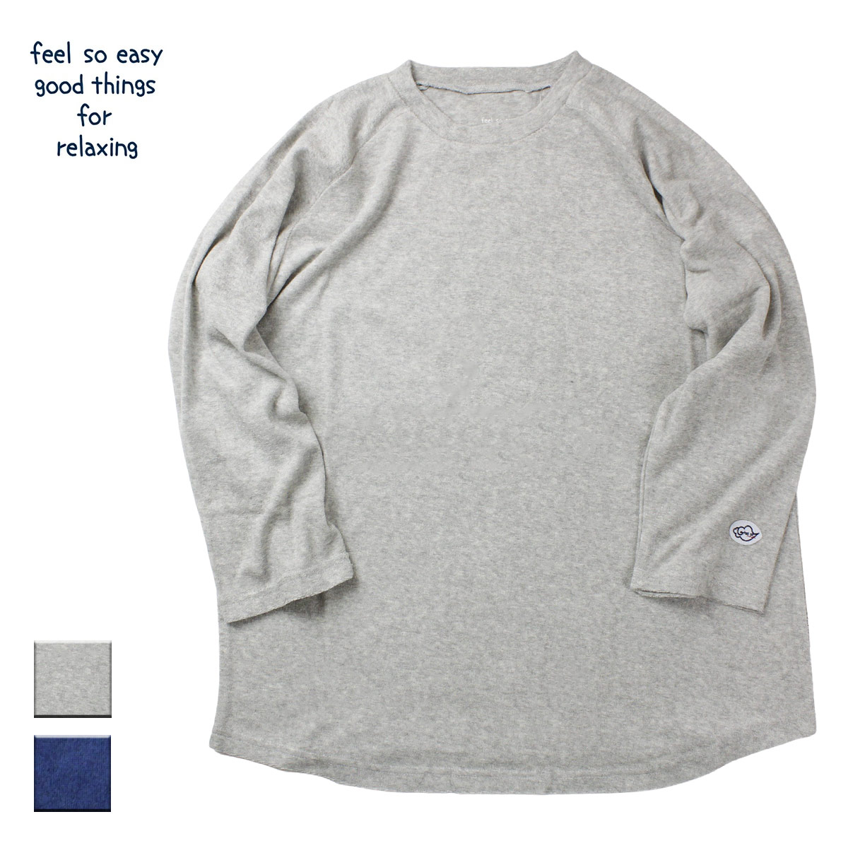 feel so easy good things for relaxing フィールソーイージー PILE 3/4 SLEEVE TEE